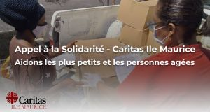 Caritas Ile Maurice - Appel de solidarité pour aider les plus petits et les personnes âgées